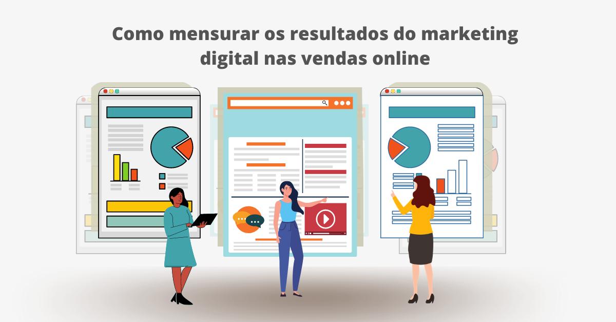 Como mensurar os resultados do marketing digital nas vendas online