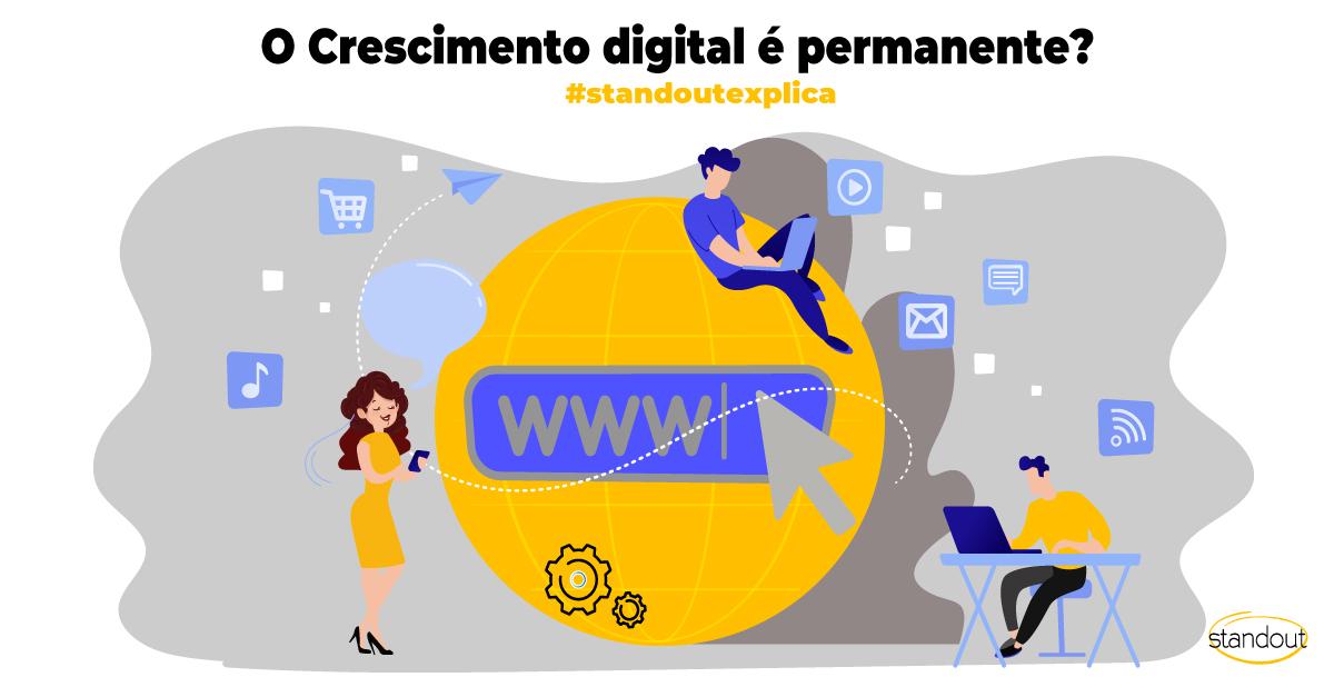 O crescimento digital é permanente?